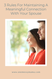 Keeping Connections In Marriage